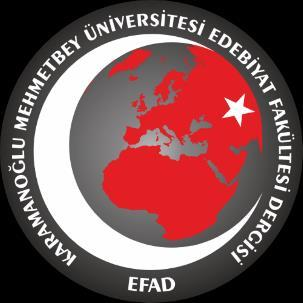 Gamze Evgen Karamanoğlu Mehmetbey Üniversitesi Edebiyat Fakültesi Dergisi (EFAD) Karamanoğlu Mehmetbey University Journal of Literature Faculty E-ISSN: 2667 4424 https://dergipark.org.