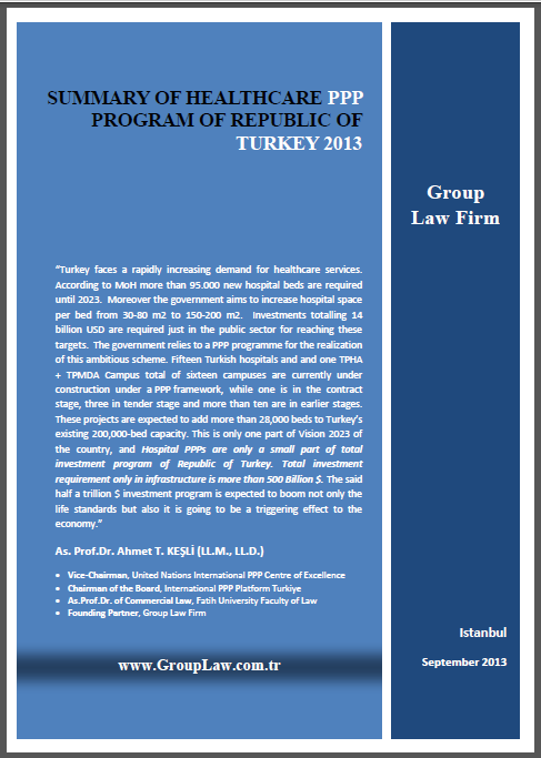 SUMMARY OF HEALTHCARE PPP PROGRAM OF REPUBLIC OF TURKEY 2013 Available: http://www.
