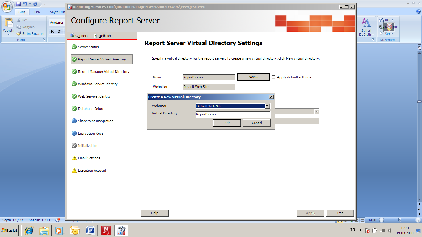Sayfa No 14 of 45 REPORT SERVER VIRTUAL DIRECTORY SEÇENEĞĠNDE NEW DĠYEREK