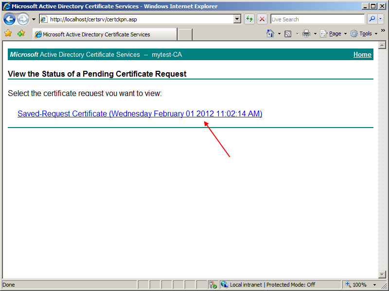 View the status of a pending certificate request linkine tıklayınız.