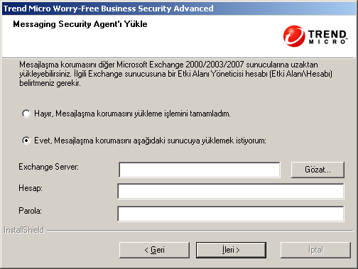 Trend Micro Worry-Free Business Security 6.0 Yükleme Kılavuzu ŞEKIL 3-24. Messaging Security Agent'ı Yükleme ekranı 3.