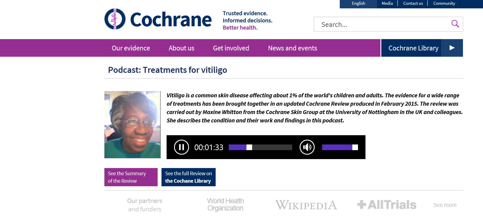 Podcast http://www.cochrane.org/podcasts/10.