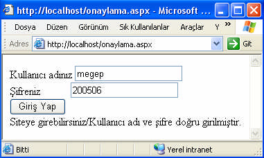 "sifreonay.aspx 1 <script language=""vb"" runat=""server""> 2 sub onaylama(sender as object, e as eventargs) 3 if textbox1.text = textbox2.text then 4 label3.text=""şifre onaylandı"" 5 end if 6 if textbox1."