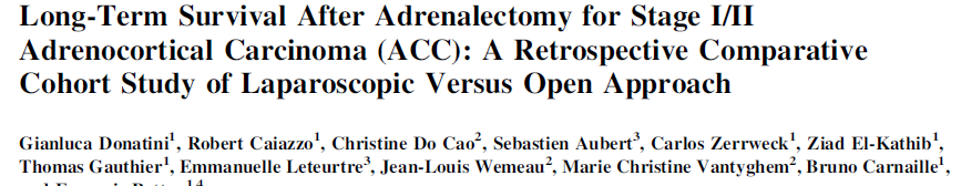Long Term Survival After Adrenalectomy for Stage I/II Adrenocortical Carcinoma (ACC): A retrospective Comperative Cohort Study of Laparoscopic Versus Open Approach 13 Lap, 21 Açık Toplam 34 olgu