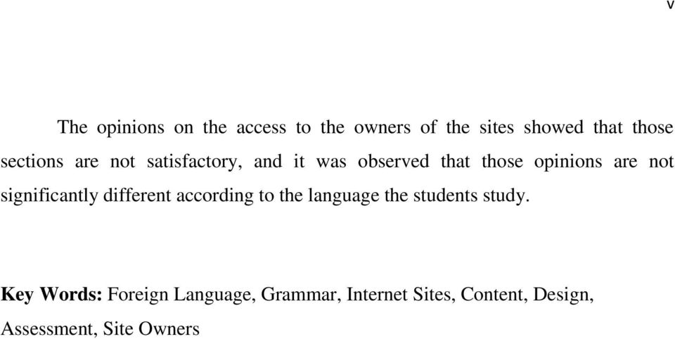 significantly different according to the language the students study.