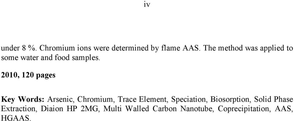 2010, 120 pages Key Words: Arsenic, Chromium, Trace Element, Speciation,