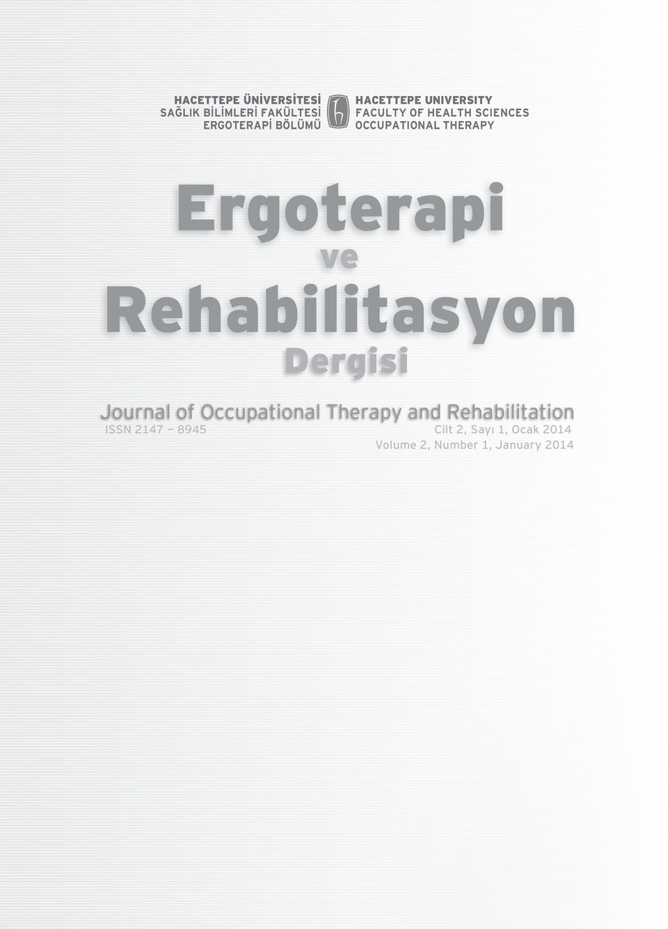 Ergoterapi ve Rehabilitasyon Dergisi Journal of Occupational Therapy and