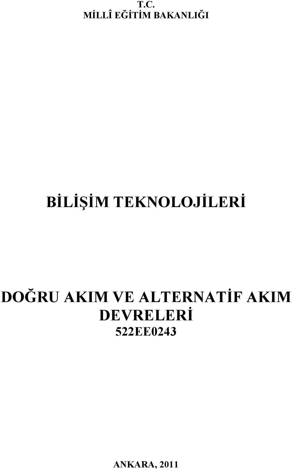AKIM VE ALTERNATİF AKIM