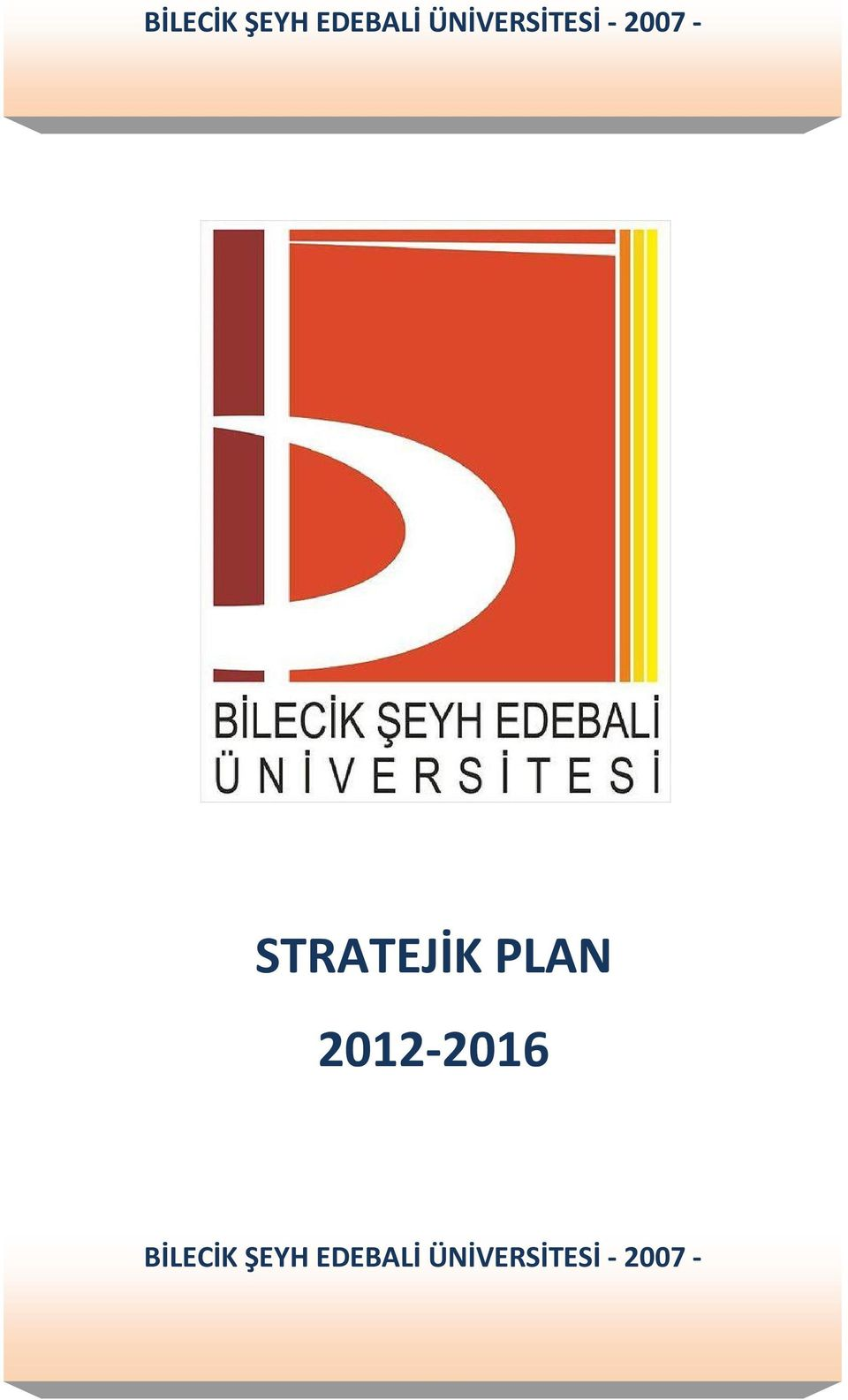 STRATEJİK PLAN 2012-2016