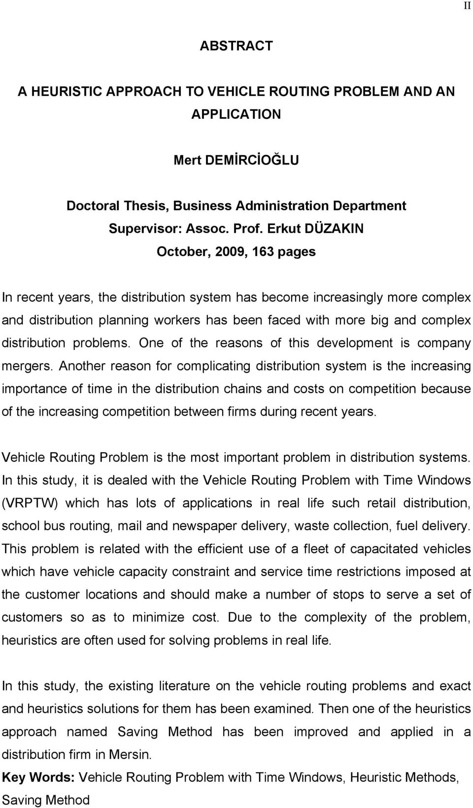 distribution problems. One of the reasons of this development is company mergers.