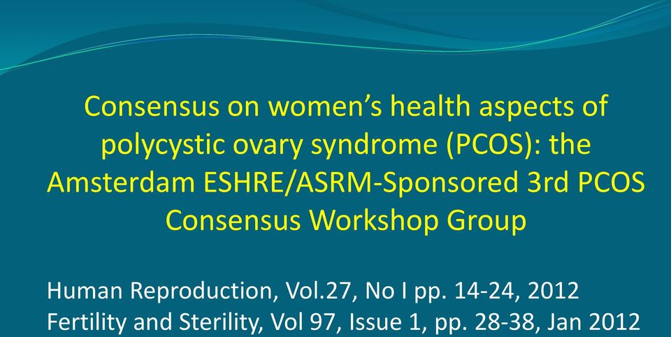 Consensus Workshop Group Human Reproduction, Vol.27, No I pp.