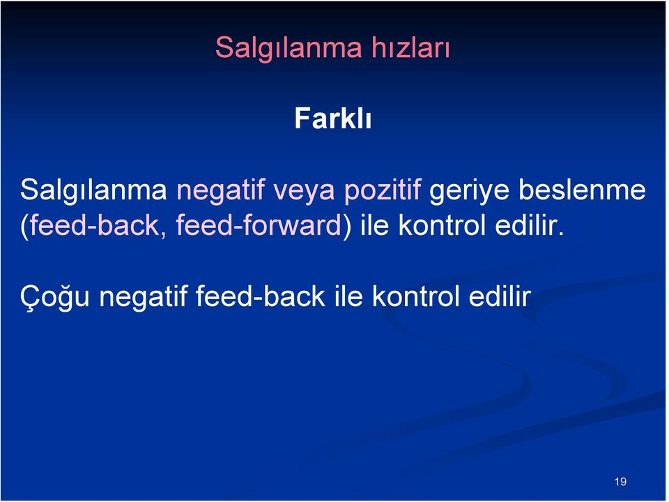 (feed-back, feed-forward) ile kontrol