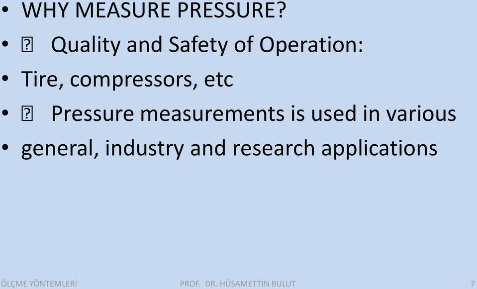 compressors, etc Pressure measurements