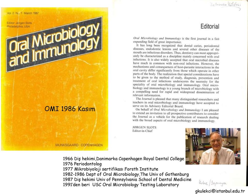 of Oral Microbiology,The Univ of Gothenburg 1987 Diş hekimi Univ of