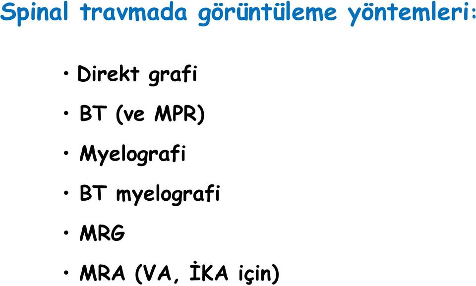 (ve MPR) Myelografi BT