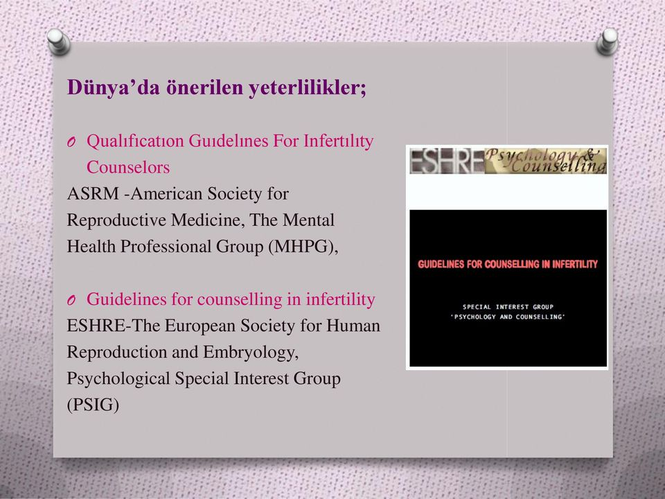 Professional Group (MHPG), O Guidelines for counselling in infertility ESHRE-The