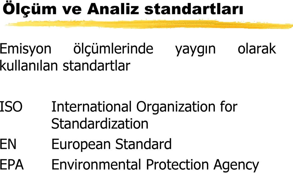 standartlar ISO EN EPA International