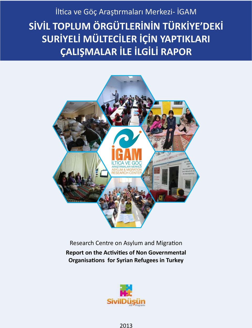 MIGRATION RESEARCH CENTER Research Centre on Asylum and Migration Report on