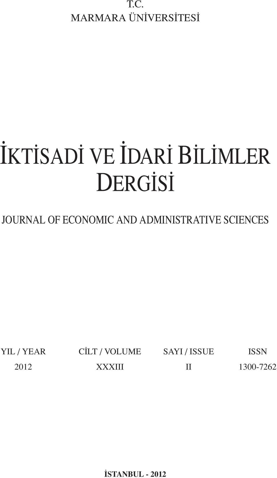 ADMINISTRATIVE SCIENCES YIL / YEAR CİLT /