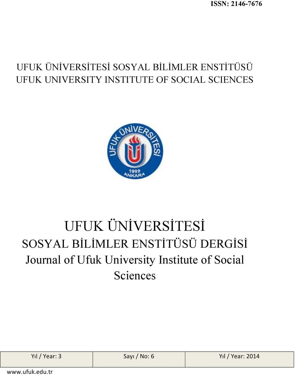 BİLİMLER ENSTİTÜSÜ DERGİSİ Journal of Ufuk University Institute of
