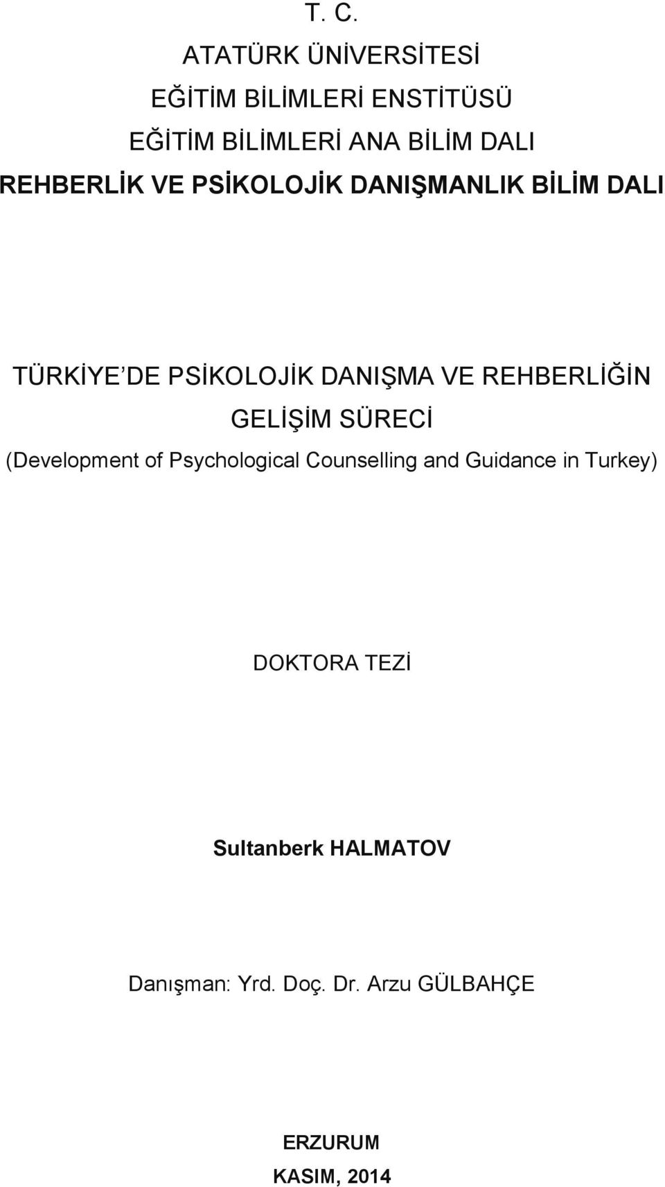 REHBERLİĞİN GELİŞİM SÜRECİ (Development of Psychological Counselling and Guidance in