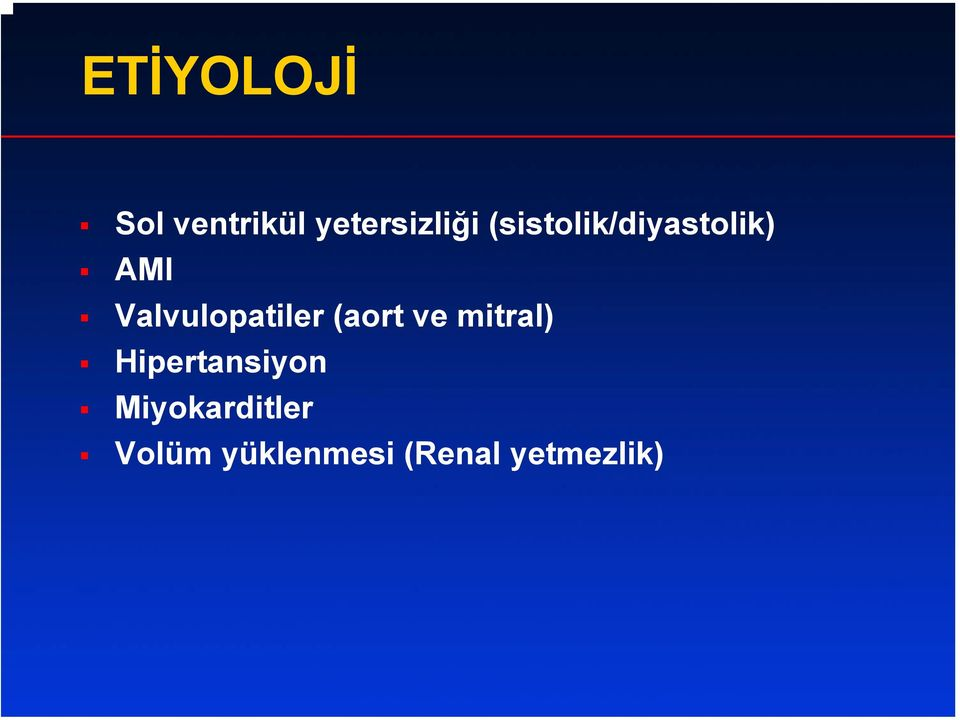 Valvulopatiler (aort ve mitral)
