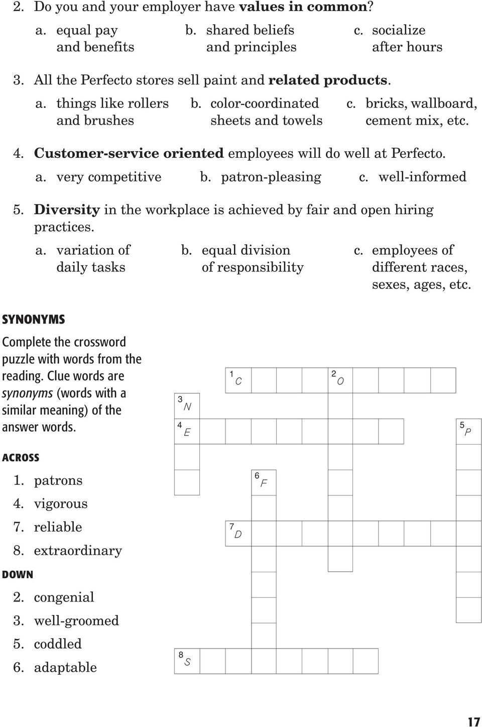 well-informed 5. Diversity in the workplace is achieved by fair and open hiring practices. a. variation of b. equal division c.
