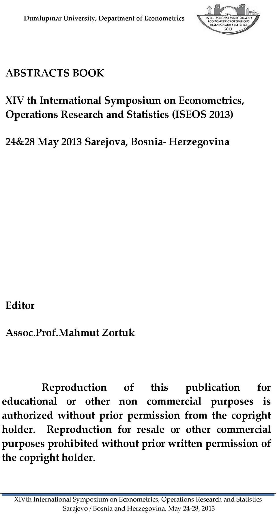 Mahmut Zortuk Reproduction of this publication for educational or other non commercial purposes is authorized without prior