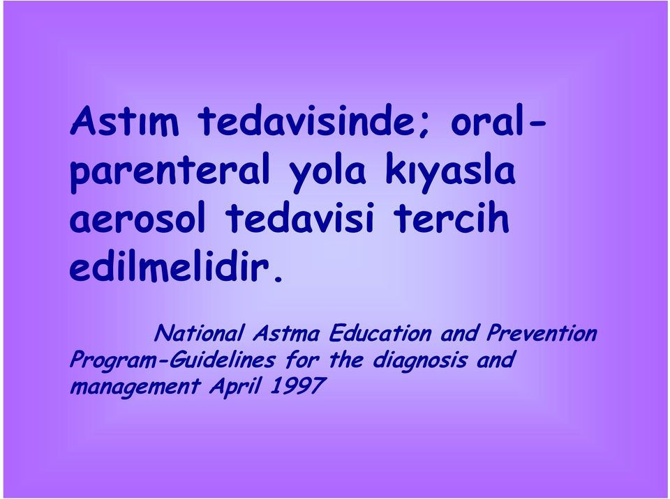 National Astma Education and Prevention