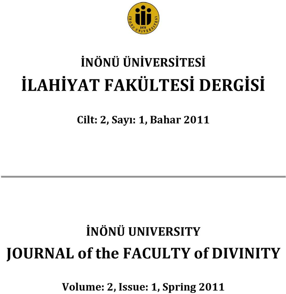 İNÖNÜ UNIVERSITY JOURNAL of the FACULTY