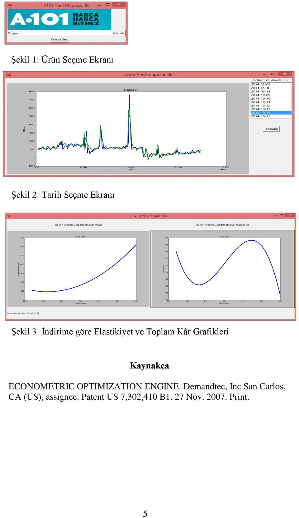 ECONOMETRIC OPTIMIZATION ENGINE.