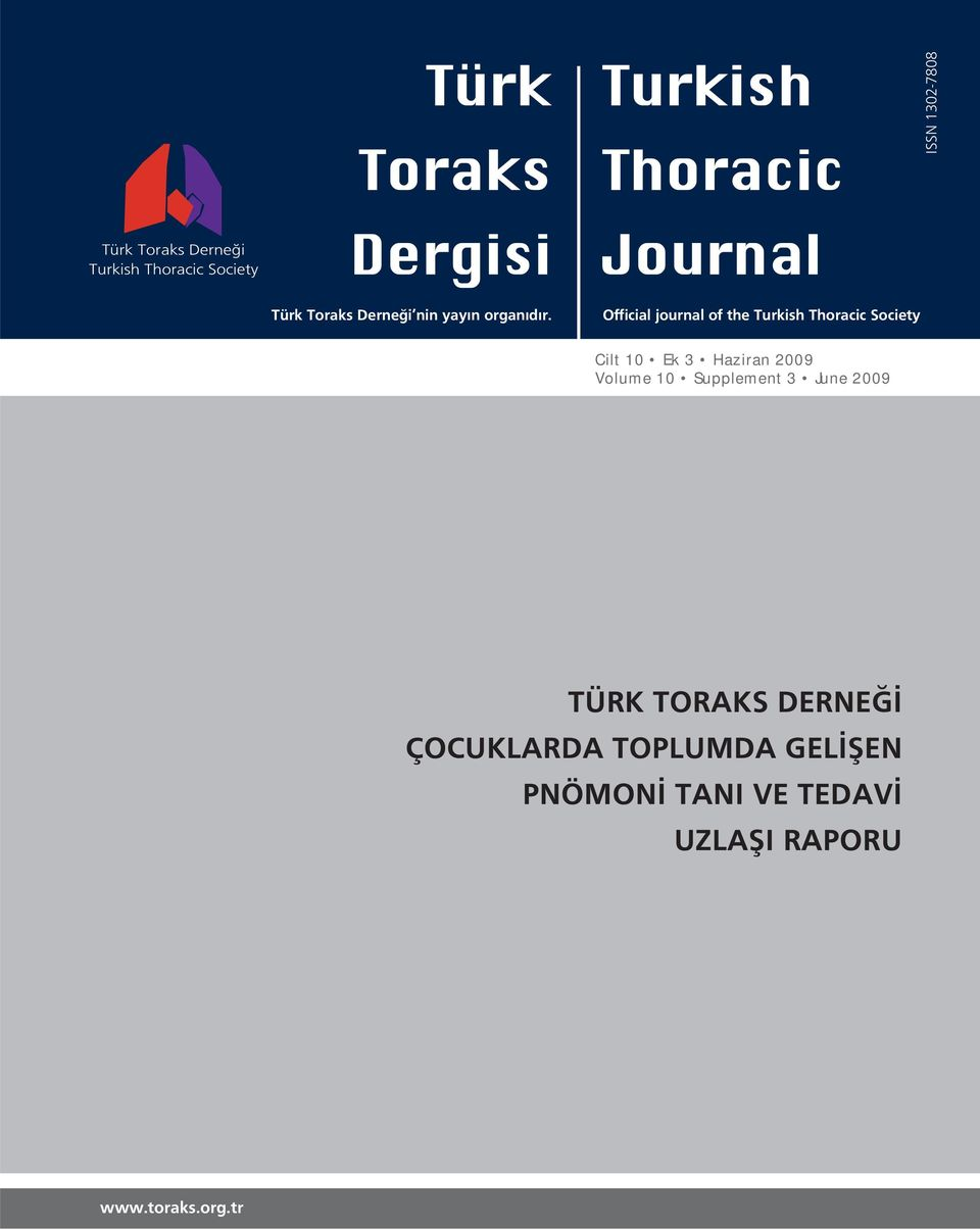 Official journal of the Turkish Thoracic Society Cilt 10 Ek 3 Haziran 2009