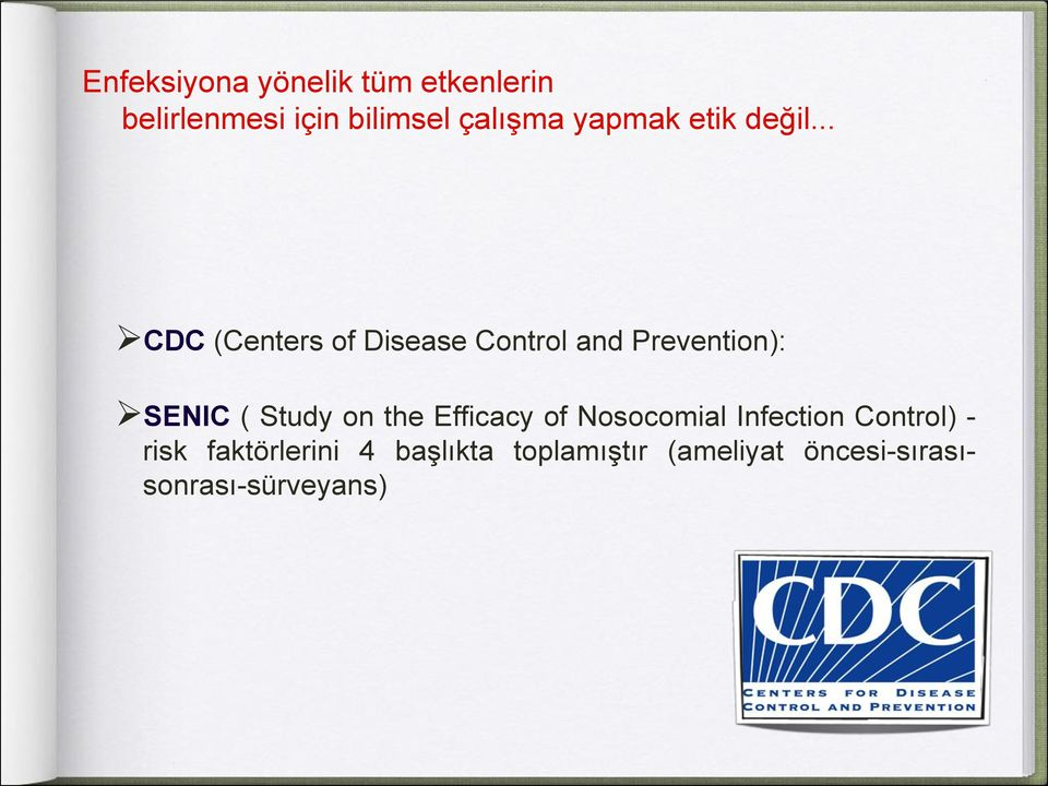 .. CDC (Centers of Disease Control and Prevention): SENIC ( Study on