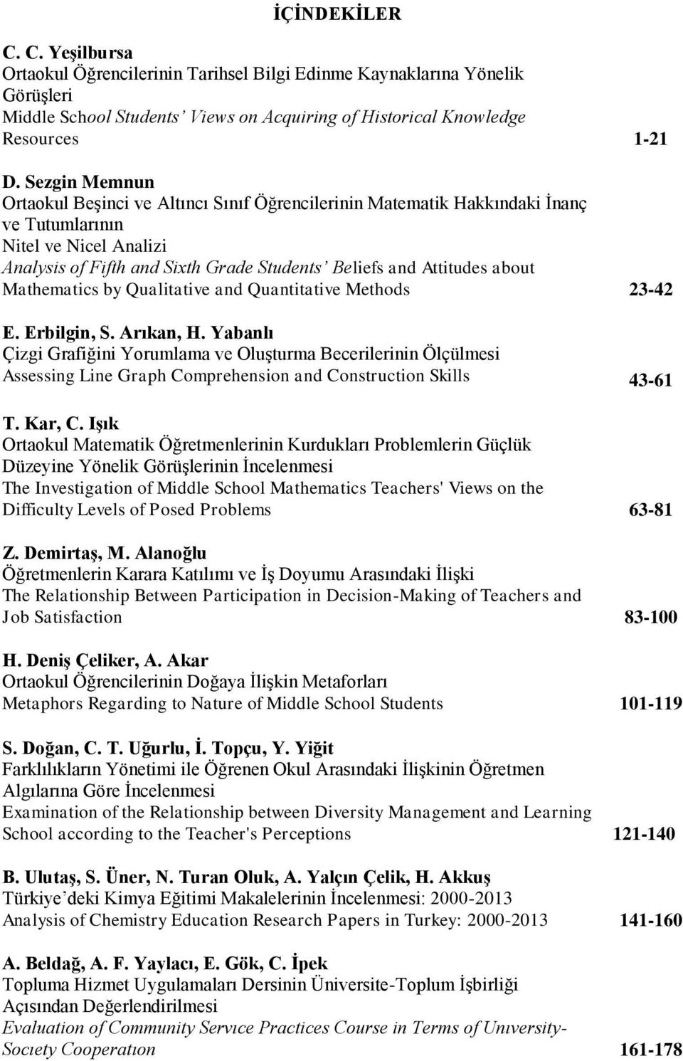 Mathematics by Qualitative and Quantitative Methods 23-42 E. Erbilgin, S. Arıkan, H.