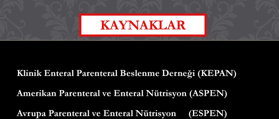 Parenteral ve Enteral Nütrisyon