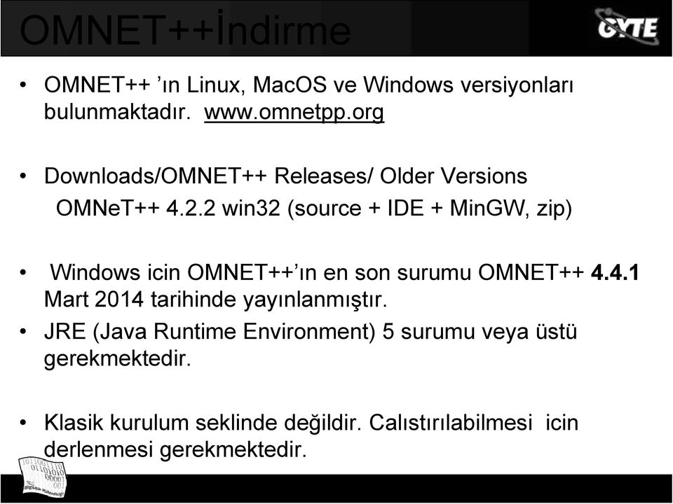 2 win32 (source + IDE + MinGW, zip) Windows icin OMNET++ ın en son surumu OMNET++ 4.