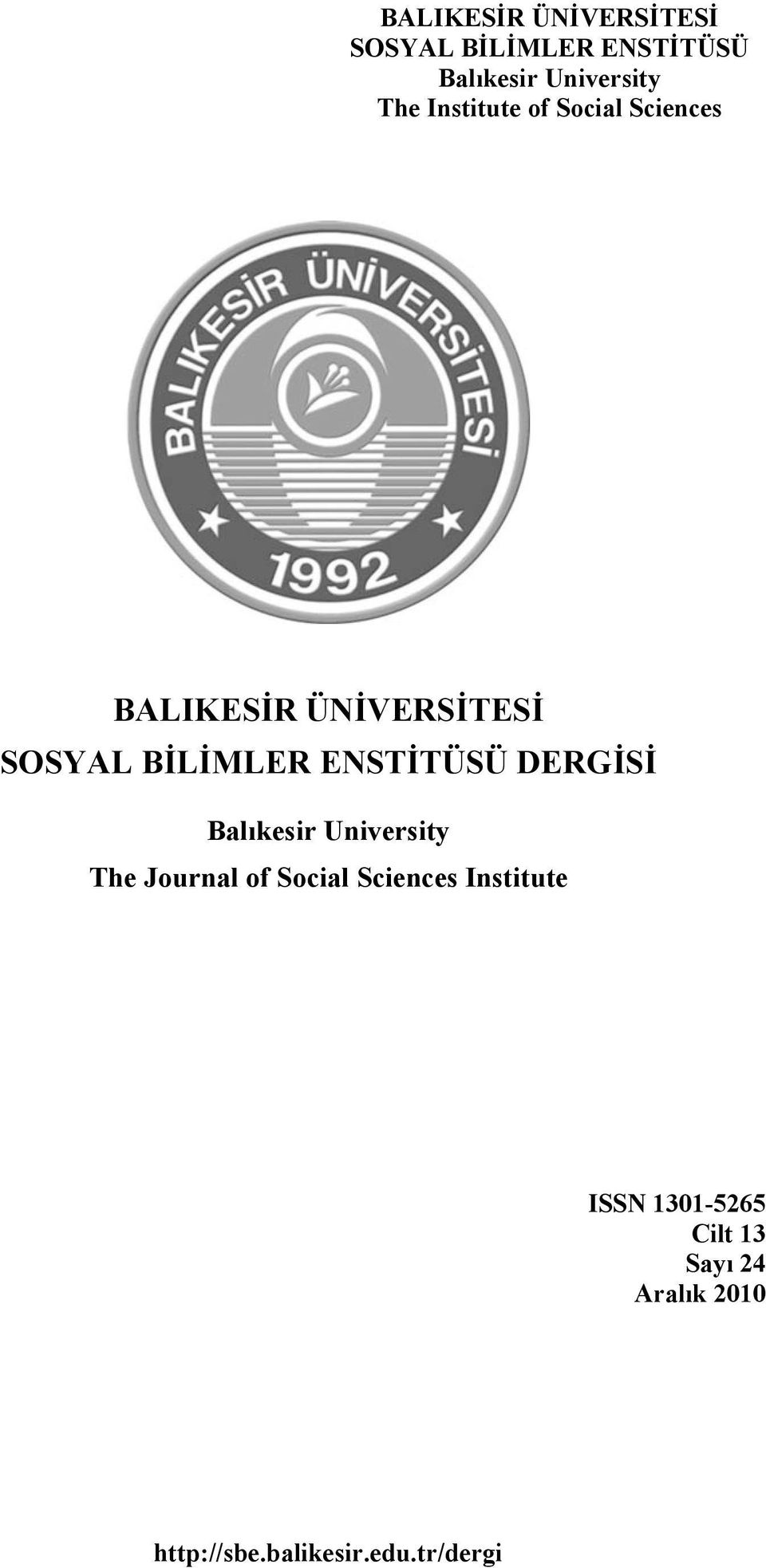 ENSTİTÜSÜ DERGİSİ Balıkesir University The Journal of Social Sciences