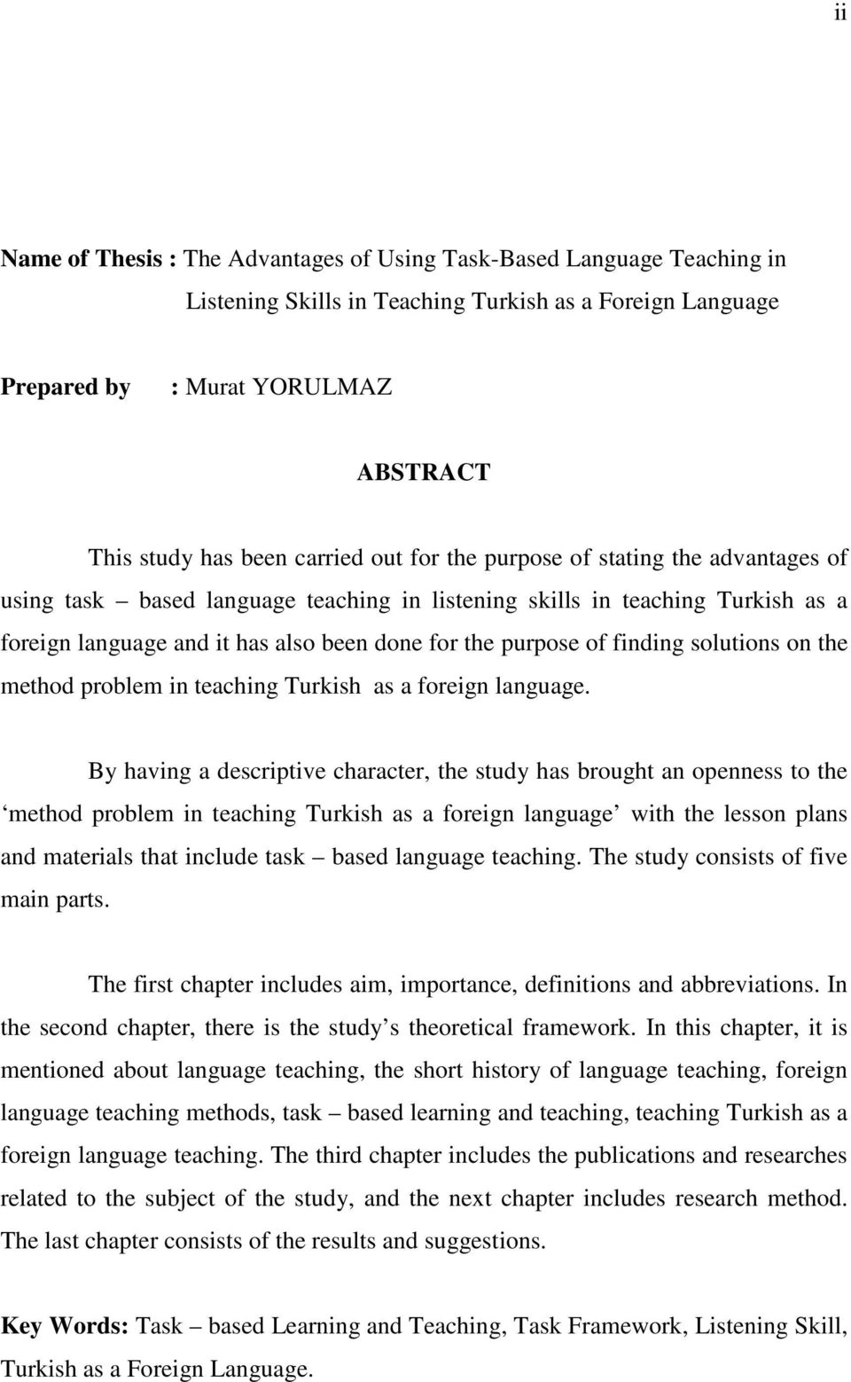 finding solutions on the method problem in teaching Turkish as a foreign language.