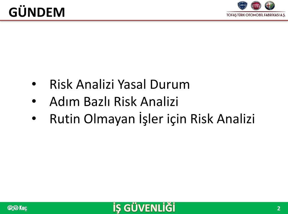 Risk Analizi Rutin