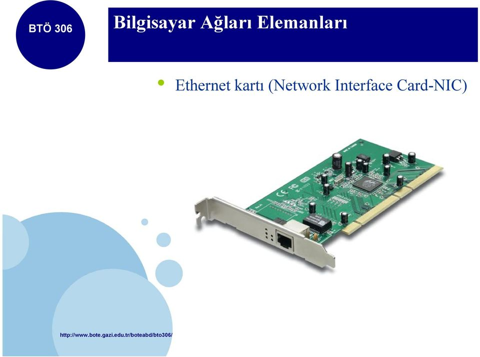 (Network Interface Card-NIC)