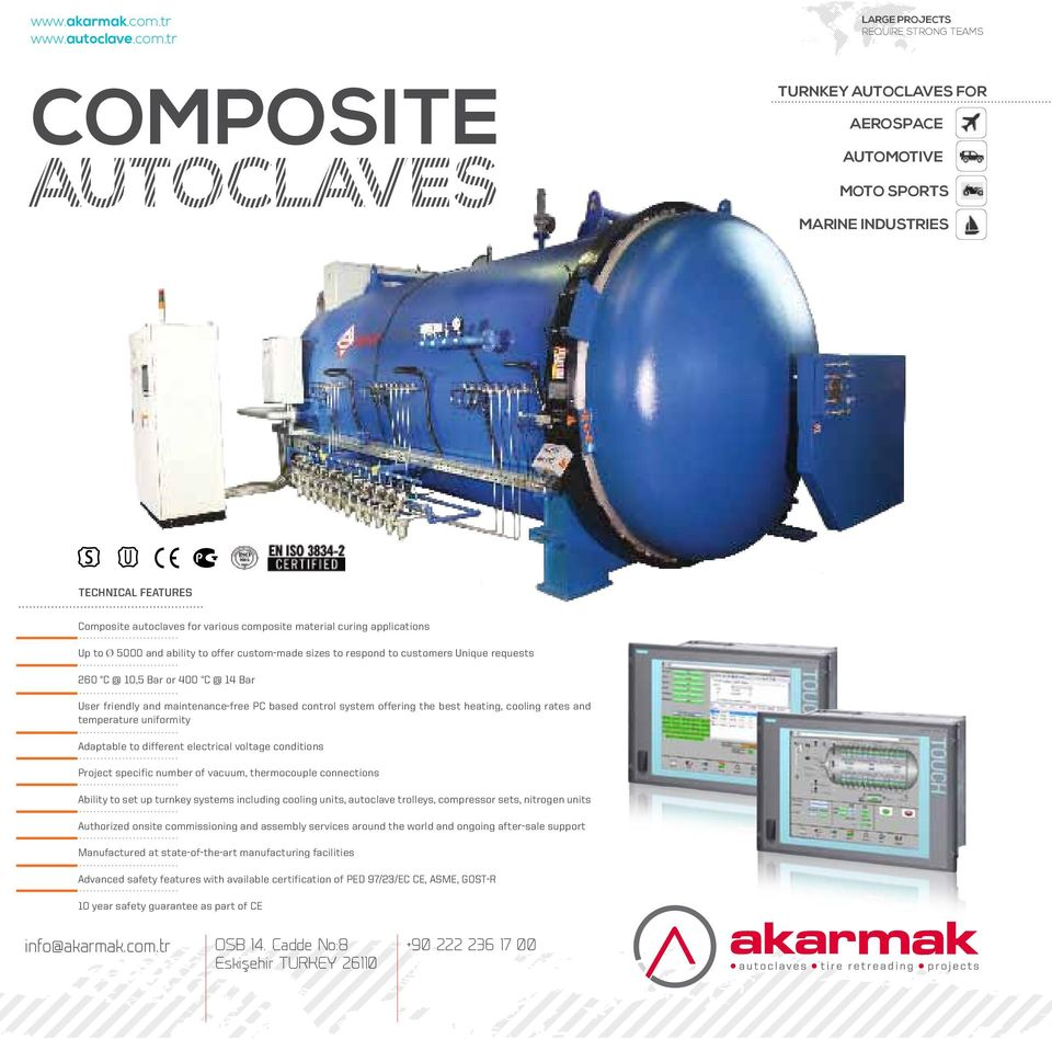 tr LARGE PROJECTS REQUIRE STRONG TEAMS COMPOSITE TURNKEY AUTOCLAVES FOR AEROSPACE AUTOMOTIVE MOTO SPORTS MARINE INDUSTRIES TECHNICAL FEATURES Composite autoclaves for various composite material