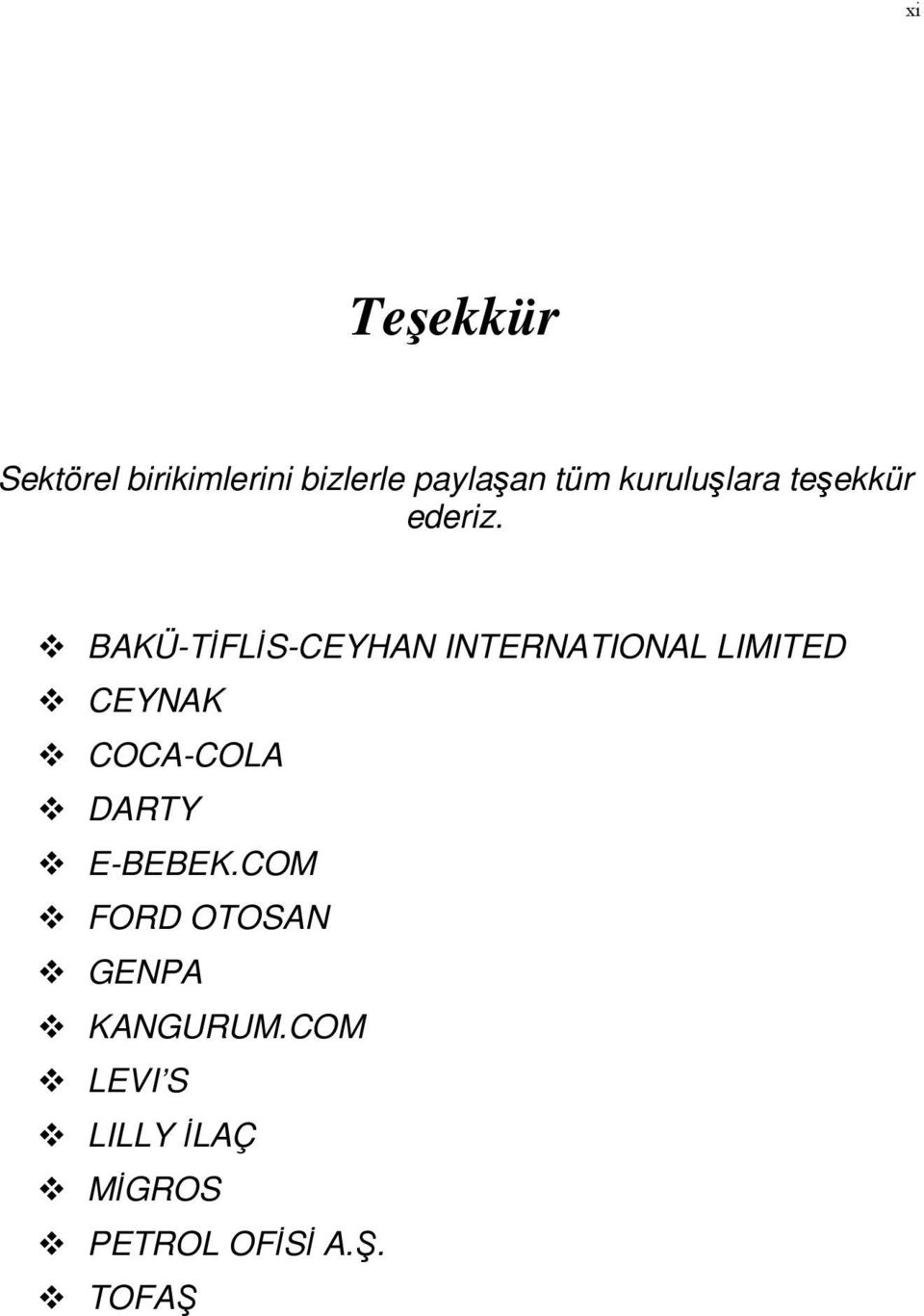 BAKÜ-TİFLİS-CEYHAN INTERNATIONAL LIMITED CEYNAK COCA-COLA