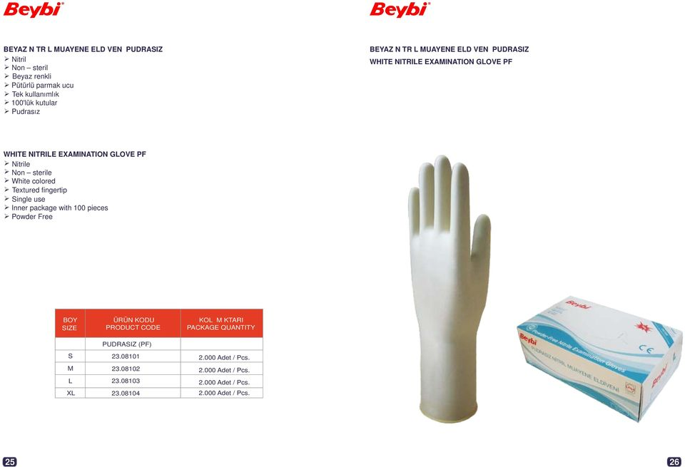Nitrile Non sterile White colored Textured fingertip Single use Inner package with 100 pieces Powder Free BOY SIZE