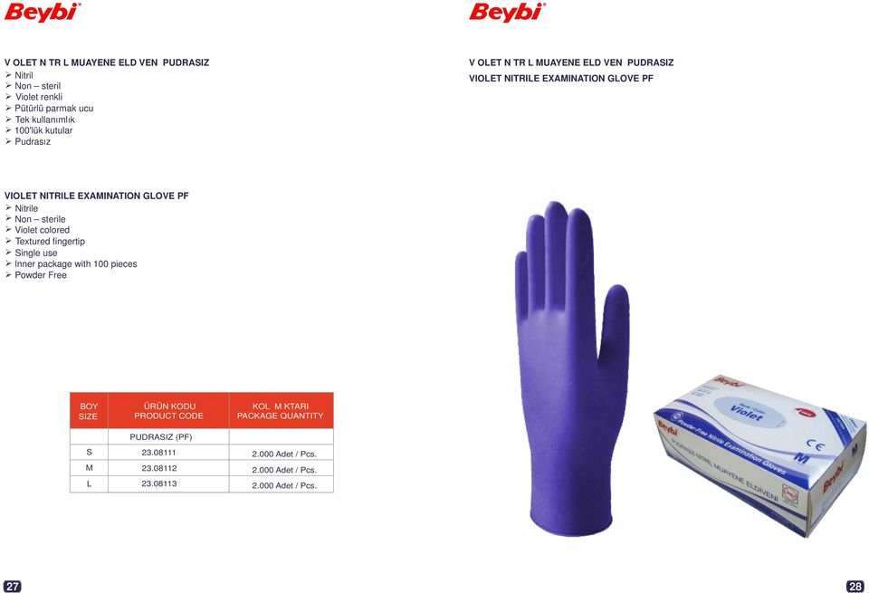 EXAMINATION GLOVE PF Nitrile Non sterile Violet colored Textured fingertip Single use Inner package with 100 pieces