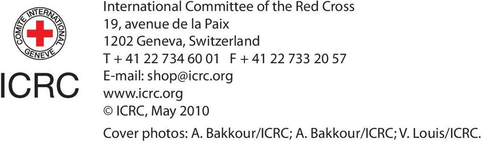 733 20 57 E-mail: shop@icrc.