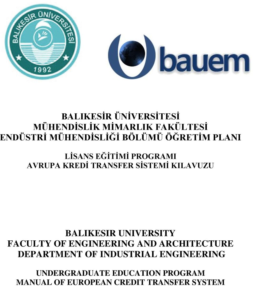 BALIKESIR UNIVERSITY FACULTY OF ENGINEERING AND ARCHITECTURE DEPARTMENT OF