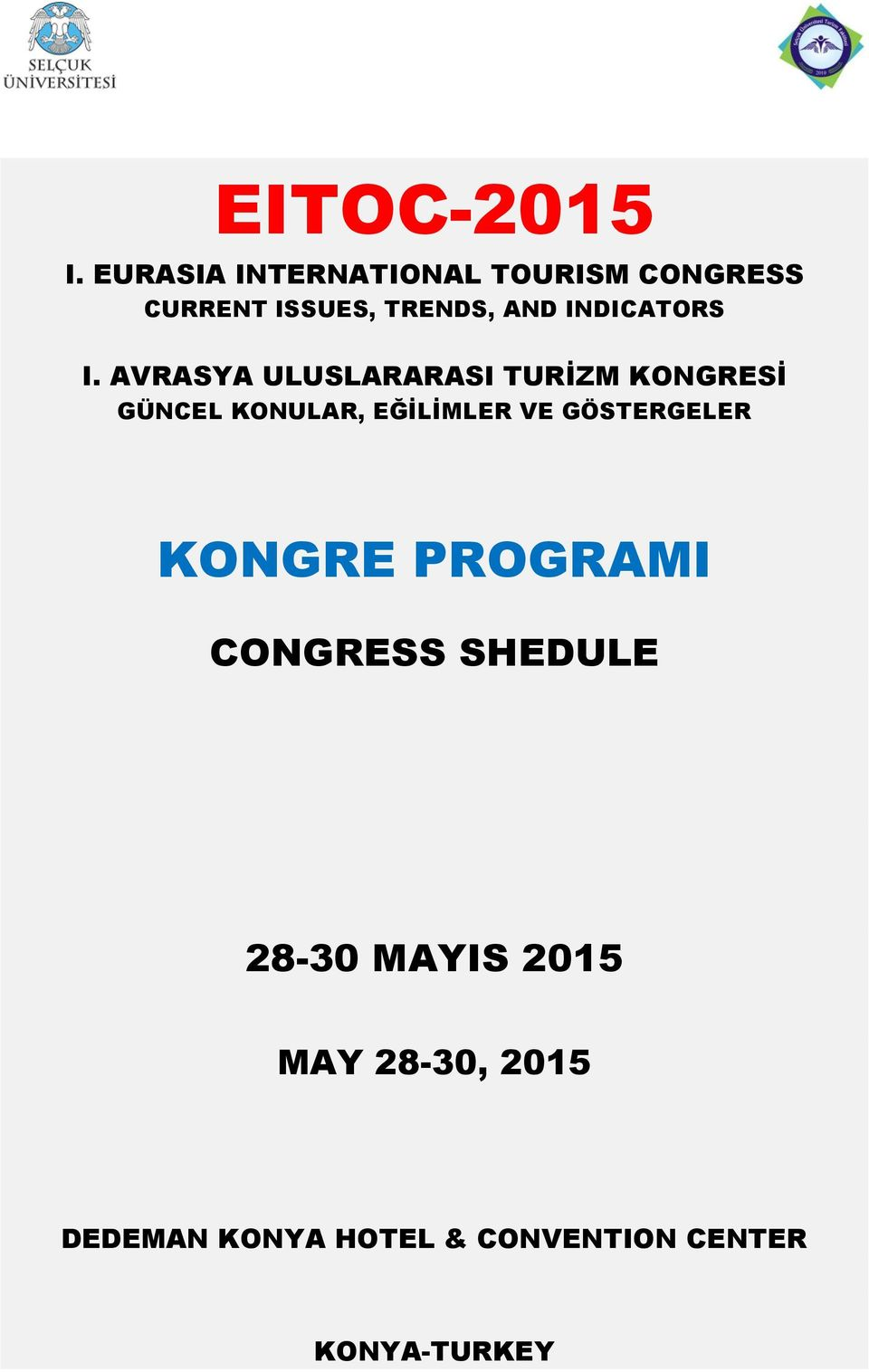 CONGRESS SHEDULE 28-30 MAYIS 2015 MAY 28-30, 2015