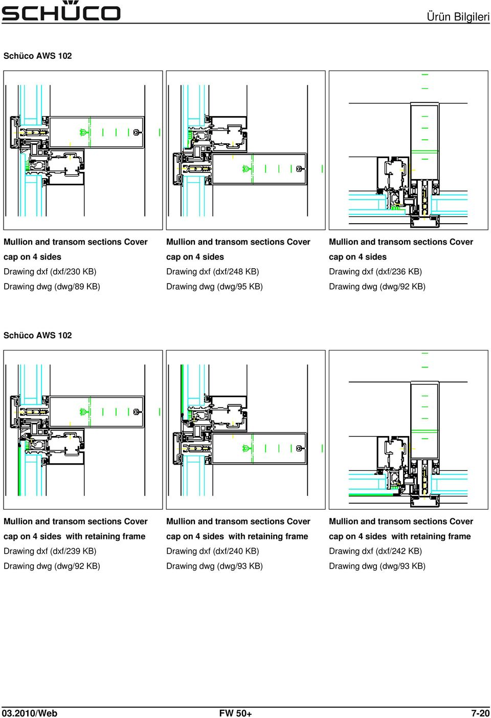 retaining frame Drawing dxf (dxf/239 KB) Drawing dwg (dwg/92 KB) cap on 4 sides with retaining frame Drawing dxf (dxf/240