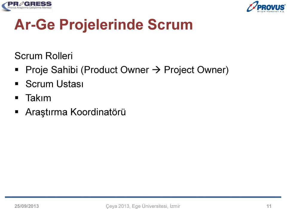 Owner Project Owner) Scrum
