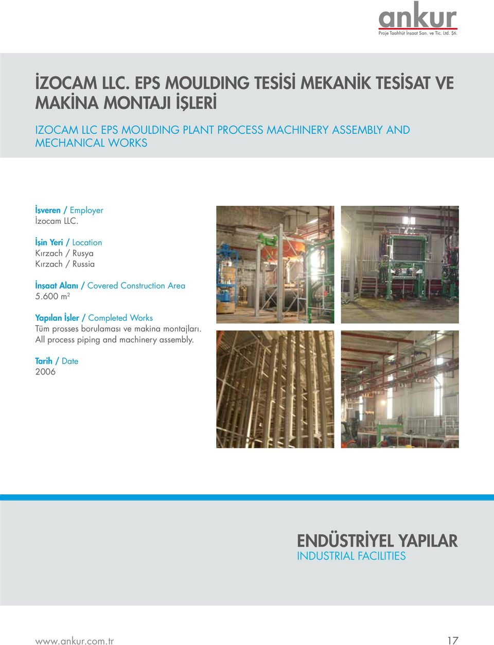 PLANT PROCESS MACHINERY ASSEMBLY AND MECHANICAL WORKS İzocam LLC.